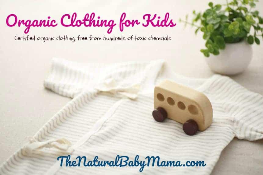 https://thenaturalbabymama.com/baby/organic-clothing-for-kids/